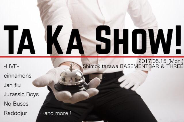 BASEMENTBAR&THREE 二会場開催 かたしょ&TKG presents Ta Ka Show!