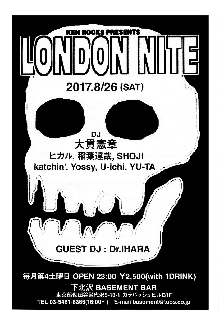 "2017年8月26日(土) KEN ROCKS PRESENTS ""LONDON NITE"""