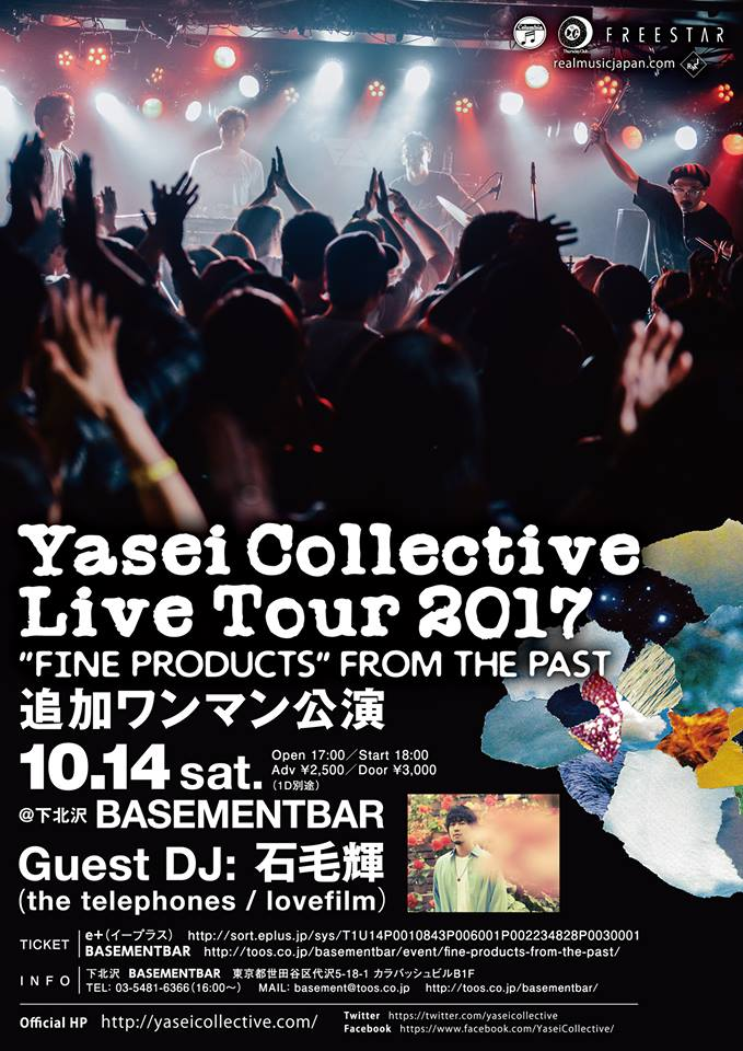 "2017年10月14日(土)Yasei Collective Live Tour 2017 追加ワンマン公演 ""FINE PRODUCTS"" FROM THE PAST"